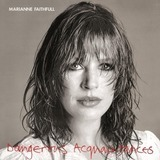 Dangerous Acquaintances - Marianne Faithfull