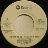 I Hope we get to love in time - Marilyn McCoo & Billy Davis Jr.