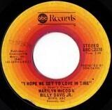 I Hope We Get To Love In Time / I'm So Glad I Found You - Marilyn McCoo & Billy Davis Jr.