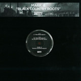 Black Country Roots - Mark E