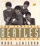 The Complete 'Beatles' Chronicle - Mark Lewisohn