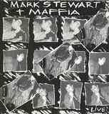 Mark Stewart and the Maffia