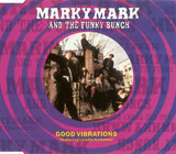 Good Vibrations - Marky Mark & The Funky Bunch Featuring Loleatta Holloway