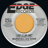 Let It Be Me / On A High - Marshall And Babb