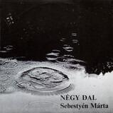 Négy Dal - Márta Sebestyén
