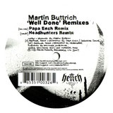 Well Done Remixes - Martin Buttrich