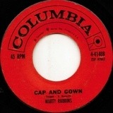 Cap And Gown / Last Night About This Time - Marty Robbins