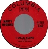 I Walk Alone / Lily Of The Valley - Marty Robbins