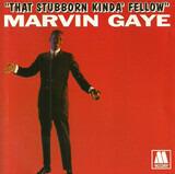 That Stubborn Kinda Fellow - Marvin Gaye