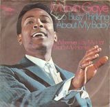 Too Busy Thinking About My Baby / Wherever I Lay My Hat (That's  My Home) - Marvin Gaye