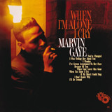When I'm Alone I Cry - Marvin Gaye