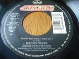 """Show Me What You Got / Don't """"Cum"""" Now - Marvin Sease"""