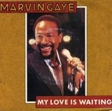 My Love Is Waiting - Marvin Gaye