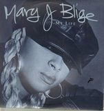 My Life - Mary J. Blige