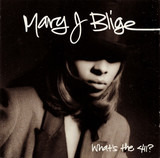 What's the 411? - Mary J. Blige