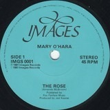 The Rose / The Colours Of My Life - Mary O'Hara