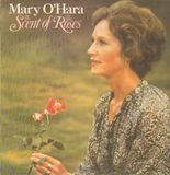 The Scent of the roses - Mary O'Hara