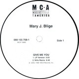 Give Me You / Let No Man Put Asunder - Mary J. Blige
