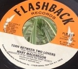 Torn Between Two Lovers / I Just Want to Love You - Mary MacGregor