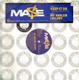 Keep It On / My Harlem Lullaby - Mase