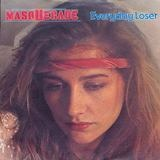 Everyday Loser / Love Hurts - Masquerade