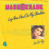 Lay Your Head On My Shoulder - Masquerade