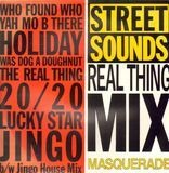 Street Sounds Real Thing Mix / Jingo House Mix - Masquerade