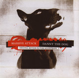 Danny The Dog (Original Motion Picture Soundtrack) - Massive Attack
