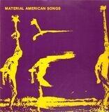 American Songs - Material