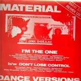 I'm The One / Don't Lose Control - Material