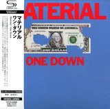 One Down - Material