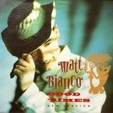 Good Times / Tumbao - Matt Bianco