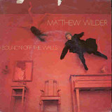 Bouncin' off the Walls - Matthew Wilder
