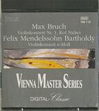Violinkonzert Nr.1 / Kol Nidrei / Violinkonzert E-Moll - Max Bruch , Felix Mendelssohn-Bartholdy