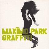 GRAFFITI - Maxïmo Park