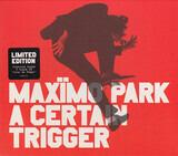 A Certain Trigger - maximo park