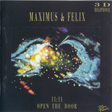 11:11 Open The Door - Maximus & Felix