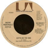 Gotta Be The One / One Last Ride - Maxine Nightingale