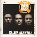 Kalter Schweiss - MB 1000