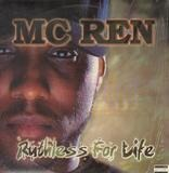 Ruthless for Life - MC Ren
