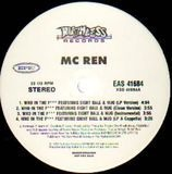 Who In The F / Comin' After You - MC Ren