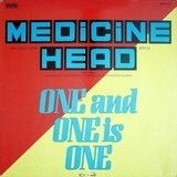One and One Is One - Medicine Head