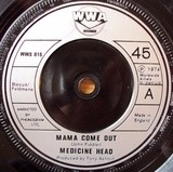 Mama Come Out - Medicine Head