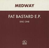 Fat Bastard E.P. - Medway