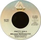 Pretty Girls - Melissa Manchester