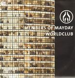 Worldclub - Members Of Mayday