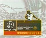 Soundtropolis - Members Of Mayday
