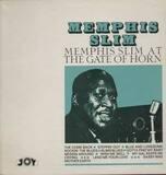 Memphis Slim At The Gate Of Horn - Memphis Slim