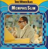 Three Women Blues - Memphis Slim