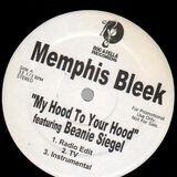 My Hood To Your Hood / Murda 4 Life - Memphis Bleek
